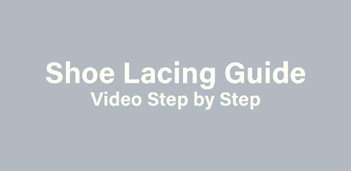 Shoe Lacing Guide - Video Step by Step Offline apk