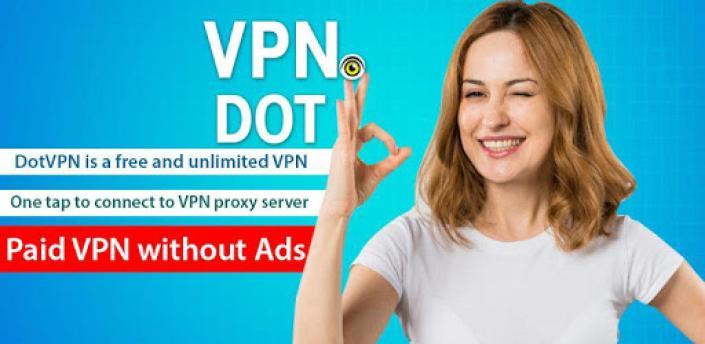 Dot VPN Pro — Better than Free VPN (No Ads) apk