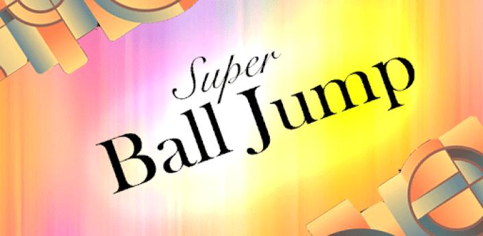 Super Ball Jump - Free Jumping Game apk