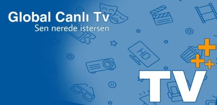 Global Canlı Tv Pro - Global Live Tv Pro apk