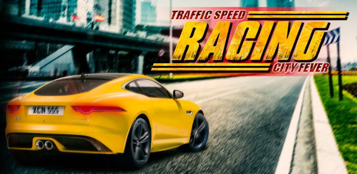 Traffic Speed Racing City Fever - Racing Game apk
