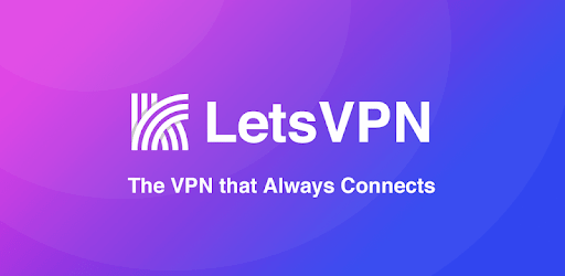Lets VPN - The VPN that Always Connects apk