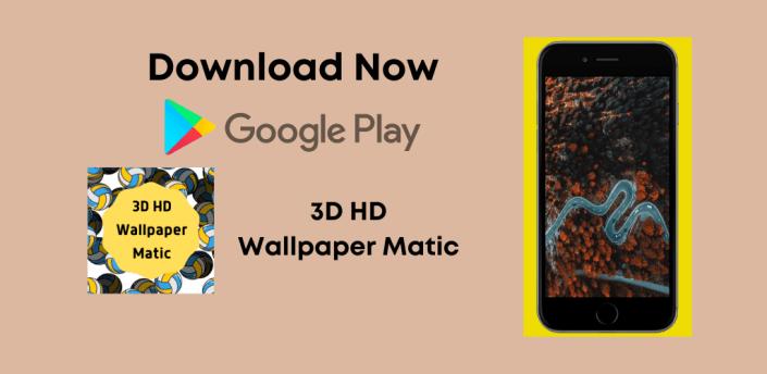 3D HD Wallpapers Matic apk