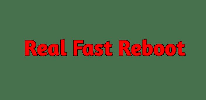 Real FAST Reboot (ROOT) apk