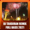 DJ TAKBIRAN 2021 REMIX TERBARU Icon