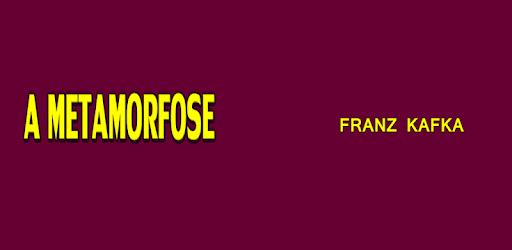 A METAMORFOSE - Franz Kafka apk