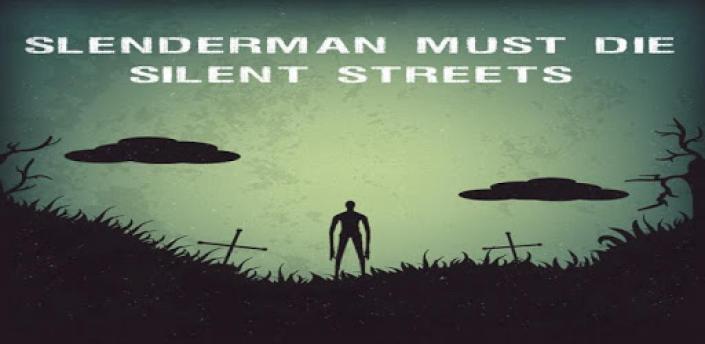 Slenderman Must Die: Chapter 4 - Silent Streets apk