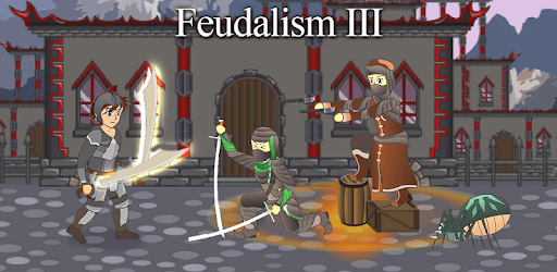 Feudalism 3: Role Playing Action Game apk