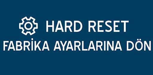 Hard Reset - Fabrika Ayarlarına Dön apk