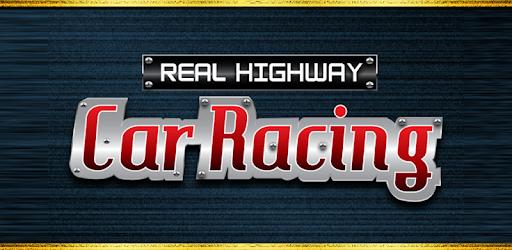 Real Highway Car Racing apk