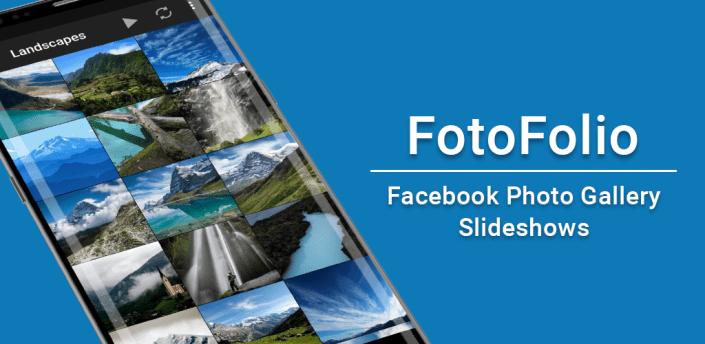 fotoFolio - Facebook Photos and Slideshows apk