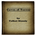 Caves of Terror by Talbot Mundy Icon