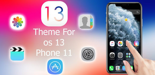 NEW Theme for Phone 11 pro OS 13 Launcher apk