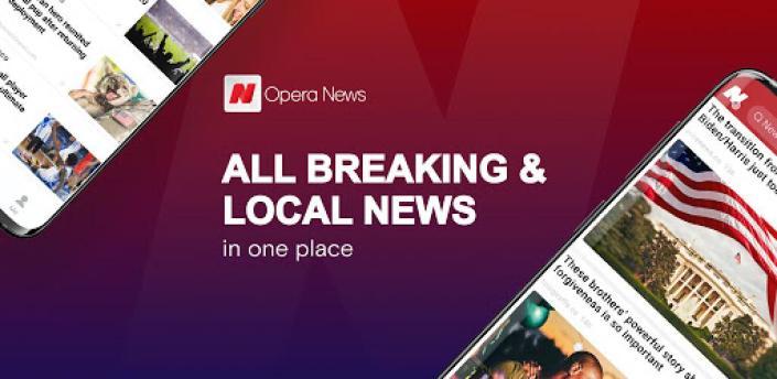 Opera News: Local Headlines & Breaking News apk