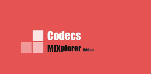 MiX Codecs (MiXplorer Addon) apk