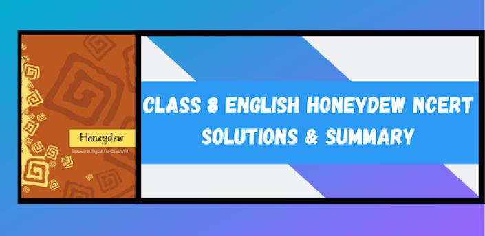 Class 8 English Honeydew NCERT Solutions Offline apk