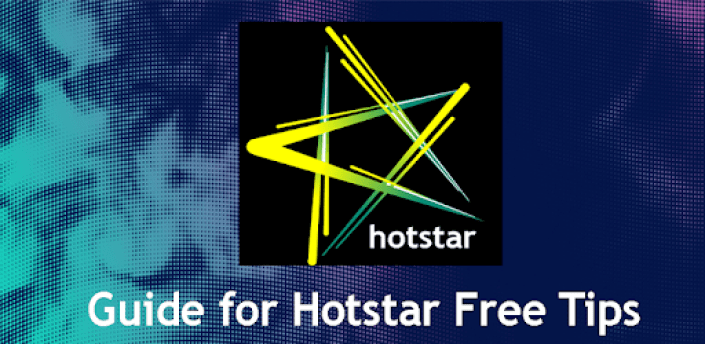 Hotstar Live TV Shows HD -TV Movies Free VPN Tips apk