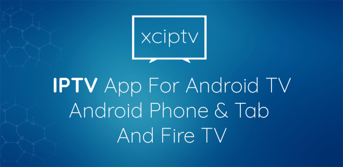 XCIPTV PLAYER apk