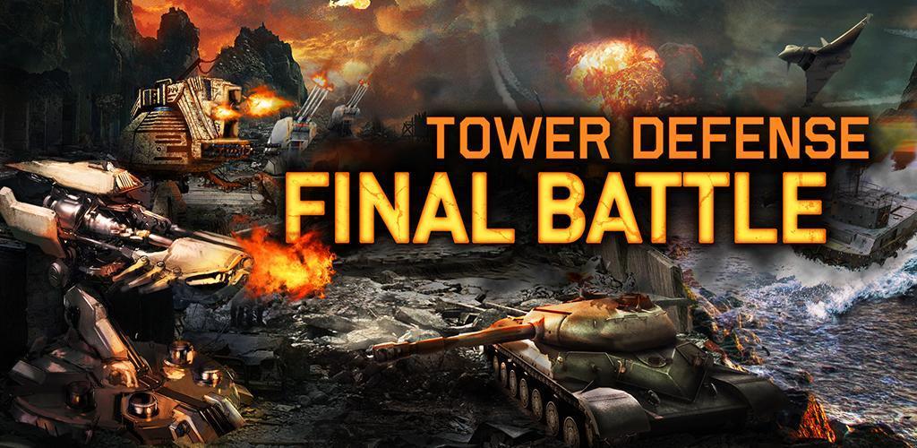 Tower Defense: Final Battle apk