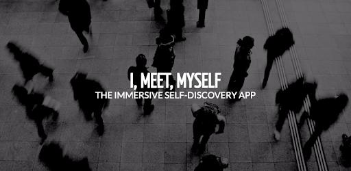 I Meet Myself apk
