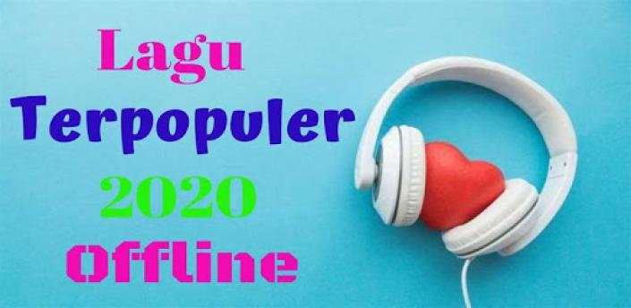 Lagu Terpopuler 2020 Offline apk