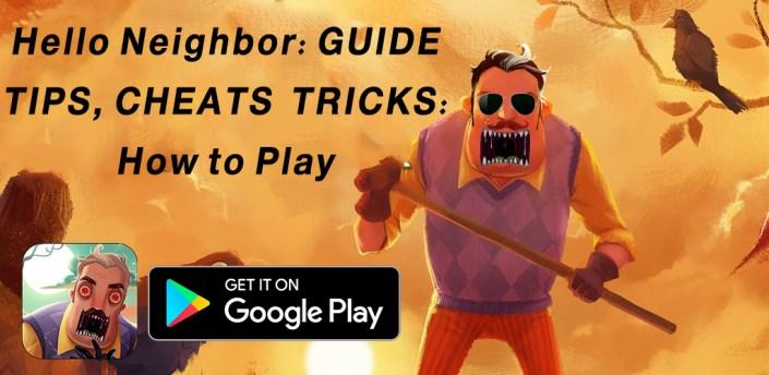 Hello My neighbor alpha: Hints for my neighbor apk