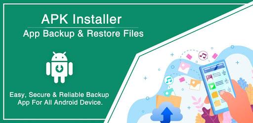 APK Installer, App Backup & Restore Files apk