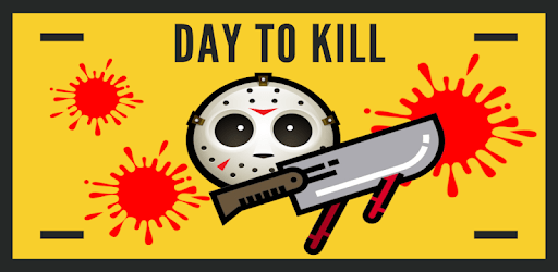 DAY TO KILL The mask of death apk