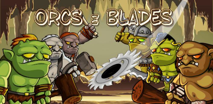 Orcs & Blades apk
