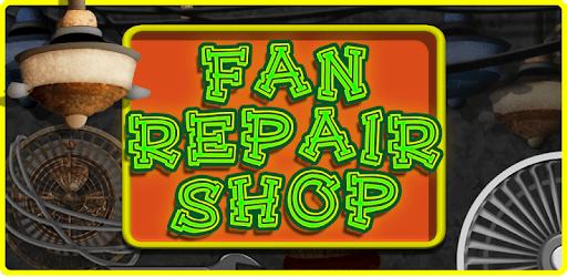 Fan Repair Mechanic Shop apk