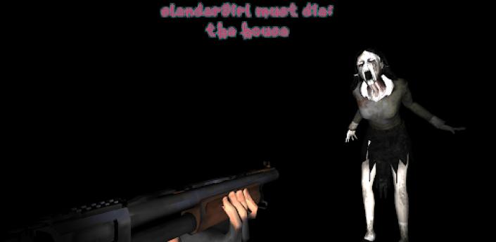Slendergirl Must Die: The House apk
