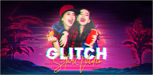 Star Glitch Video - Video Editor For Tiktok apk