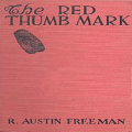 The Red Thumb Mark by R. Austin Freeman Icon