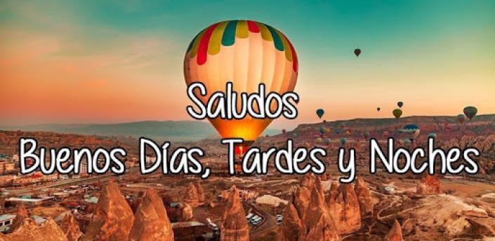 Buenos Días, Tardes y Noches apk