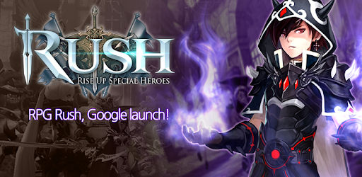 RUSH : Rise up special heroes apk