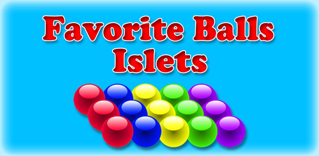 Favorite Balls Islets apk