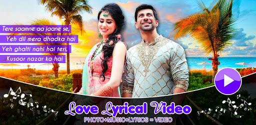 My Love Lyrical Video - Photo + Song + Lyrics apk
