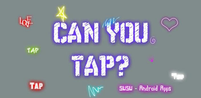 Can you tap? - Tap Tap Tap apk