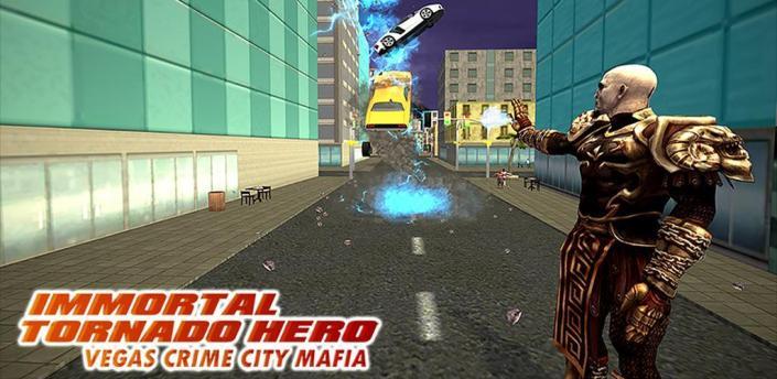Immortal Tornado hero - Vegas Crime City Mafia apk
