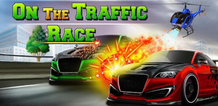 On The Traffic Race apk