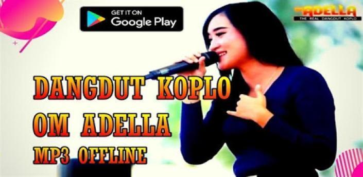 Om Adella Dangdut Koplo 2020 Mp3 Offline apk