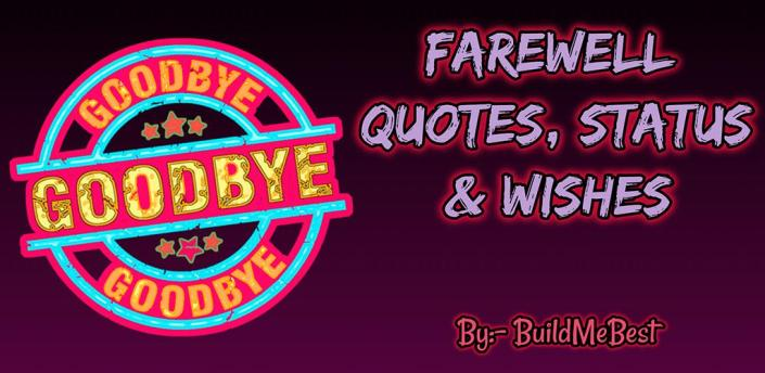 Farewell Quotes, Wishes, Status, Thoughts Messages apk