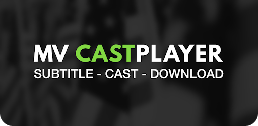 MV  CastPlayer apk