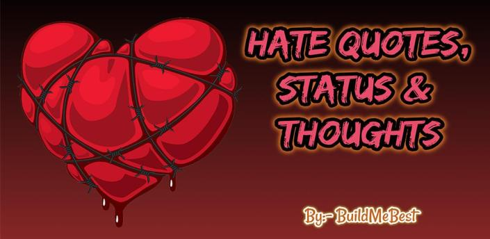 Hate Quotes - I hate You Messages, Status Thoughts apk