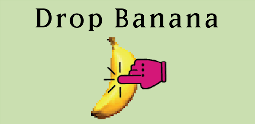 Drop Banana - eat banana apk