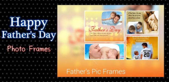 Happy Father's Day Photo Frames Cards 2020 apk