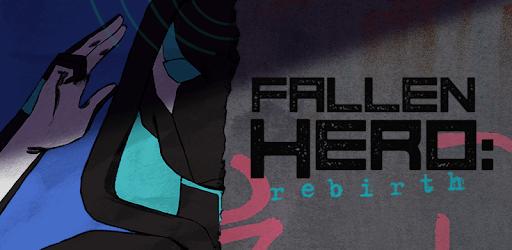 Fallen Hero: Rebirth apk