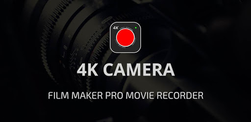 4K Camera - Filmmaker Pro Camera Movie Recorder apk