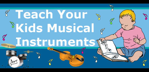 Teach Your Kids Musical Instruments apk
