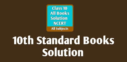 Class 10 Books Solution NCERT-10th Class Solution apk